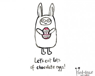 Let's Eat Lots of Chocolate Eggs at Pand-drawn.co.uk